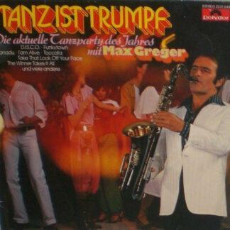 Max Greger - Tanz Ist Trumpf (LP)