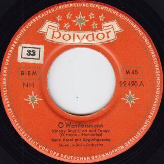 """René Carol Mit Begleitgesang* - O Wandersmann (7"""", Single, Mono)"""