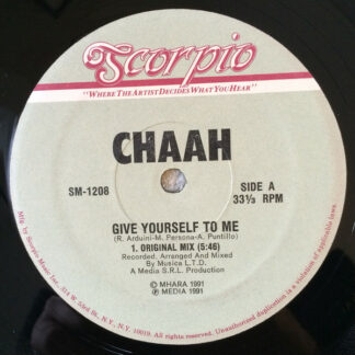 """Chaah (2) - Give Yourself To Me (12"""")"""