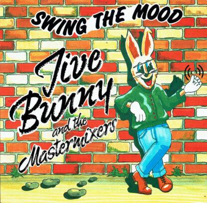 "Jive Bunny And The Mastermixers - Swing The Mood (12"", Single, Son)"