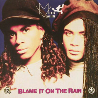 "Milli Vanilli - Blame It On The Rain (12"", Maxi)"