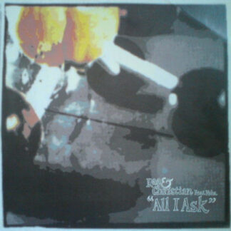 "Rae & Christian - All I Ask (12"")"
