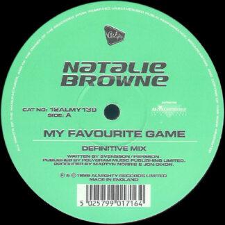 "Natalie Browne - My Favourite Game / Justified (12"")"
