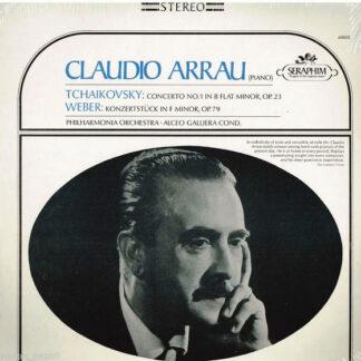 Claudio Arrau, Philharmonia Orchestra, Alceo Galliera - Tchaikovsky: Concerto No. 1 In B Flat Minor, OP. 23; Weber: Konzertstuck In F Minor, OP. 79 (LP)