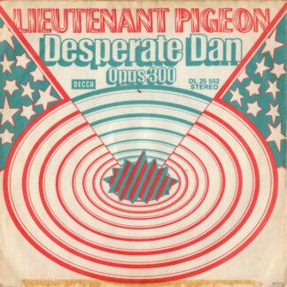 "Lieutenant Pigeon - Desperate Dan (7"", Single, Mono)"