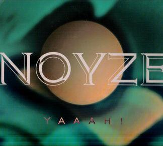 """Noyze (2) - Yaaah! (12"""")"""