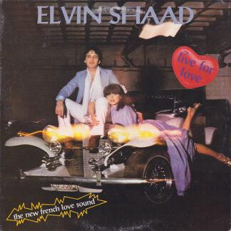 Elvin Shaad - Live For Love (LP, Album, Gat)