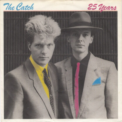 """The Catch - 25 Years (7"""", Single)"""