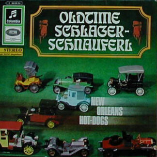 New Orleans Hot Dogs* - Oldtime Schlager-Schnauferl (LP)