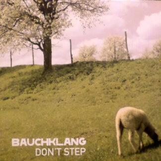 """Bauchklang - Don't Step (12"""")"""