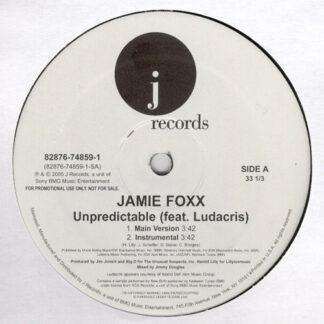 """Jamie Foxx Feat. Ludacris - Unpredictable (12"""", Promo)"""