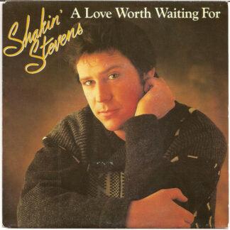 Shakin' Stevens - A Love Worth Waiting For (7