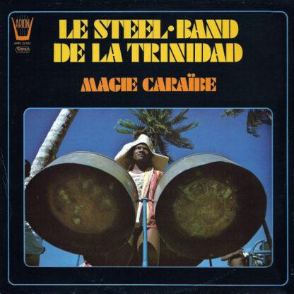Le Steel-Band De La Trinidad* - Magie Caraïbe (LP, Album)