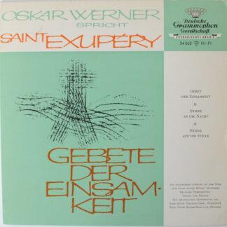 """Oskar Werner Spricht Saint-Exupéry* - Gebete Der Einsamkeit (7"""", EP, Mono)"""