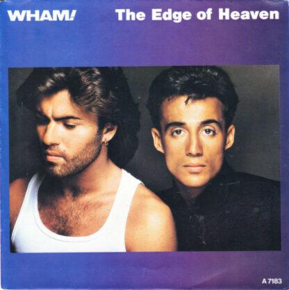"""Wham! - The Edge Of Heaven (7"""", Single)"""