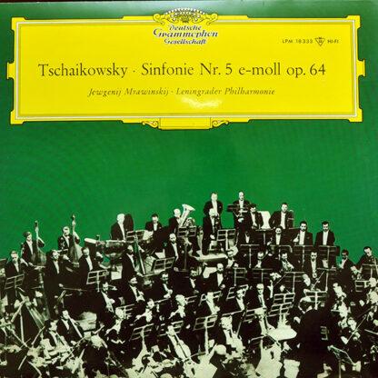 Tschaikowsky* – Jewgenij Mrawinskij* · Leningrader Philharmonie* - Sinfonie Nr. 5 E-moll Op. 64 (LP, Mono, RP)
