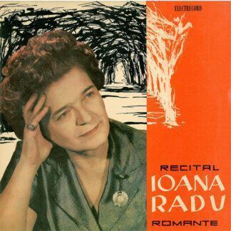"Ioana Radu - Recital Romanțe (10"", Album, Mono, RE, RP)"