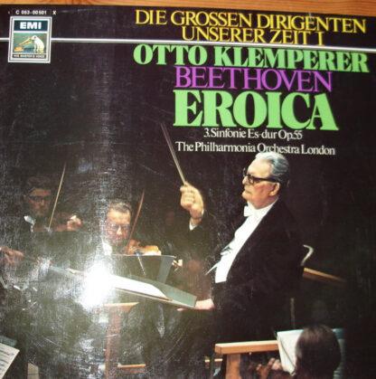 "Ludwig van Beethoven, Otto Klemperer, The London Philharmonic Orchestra - Sinfonie Nr. 3 Es-Dur Op. 55 ""Eroica"" (LP, Gat)"