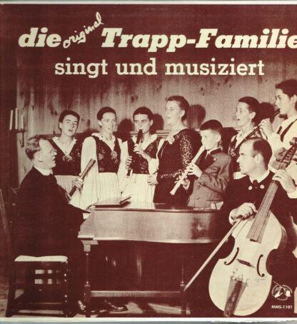 Die Trapp-Familie - Die Original-Trapp-Familie Singt Und Musiziert (LP, Album, Mono)
