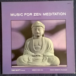 Tony Scott (2) · Shinichi Yuize · Hozan Yamamoto - Music For Zen Meditation (And Other Joys) (LP, Album, RE)