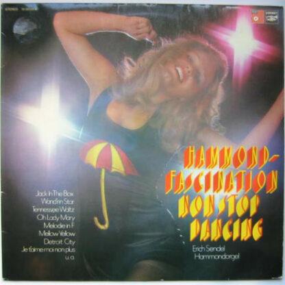 Erich Sendel - Hammond-Fascination Non Stop Dancing (LP, Album)