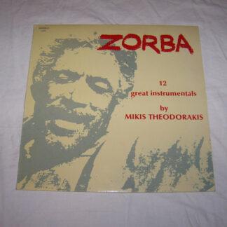 Mikis Theodorakis - Zorba - 12 Great Instrumentals By Mikis Theodorakis (LP)