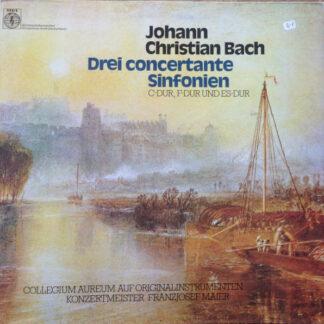 Johann Christian Bach, Collegium Aureum Auf Originalinstrumenten* , Konzertmeister Franzjosef Maier - Drei Concertante Sinfonien (C-Dur, F-Dur Und Es-Dur) (LP, RE)