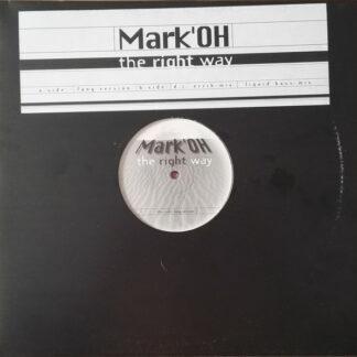 "Mark'OH* - The Right Way (12"")"