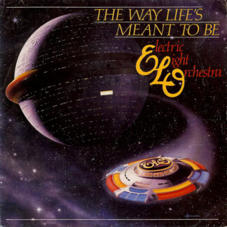 "Electric Light Orchestra - The Way Life's Meant To Be (7"", Single)"