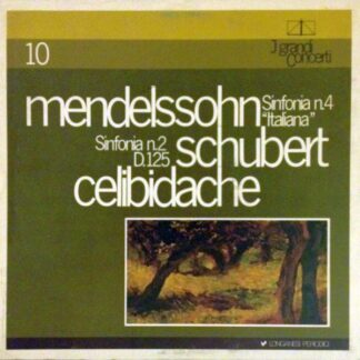 "Mendelssohn* / Schubert* : Celibidache* - Sinfonia N.4 ""Italiana"" / Sinfonia N.2 D.125 (LP)"