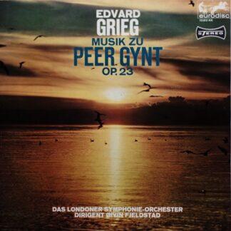 Edvard Grieg, Øivin Fjeldstad Conducting Londoner Symphonie Orchester* - Edvard Grieg Musik Zu Peer Gynt Op.23 (LP, Album)