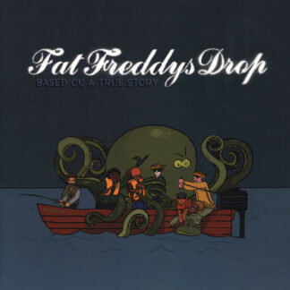 Fat Freddy's Drop - Based On A True Story (2xLP, Album, RP)