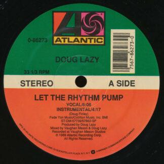 "Doug Lazy - Let The Rhythm Pump (12"")"