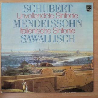 "Schubert* / Mendelssohn* - Wolfgang Sawallisch / Die Wiener Symphoniker* - Unvollendete / ""Italienische"" Symphonie (LP)"
