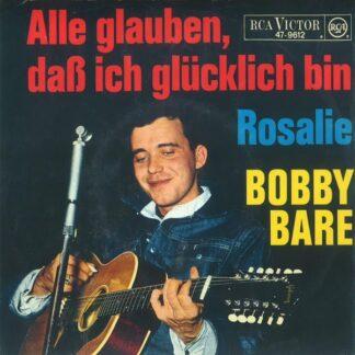 """Bobby Bare - Alle Glauben, Daß Ich Glücklich Bin (7"""", Mono)"""