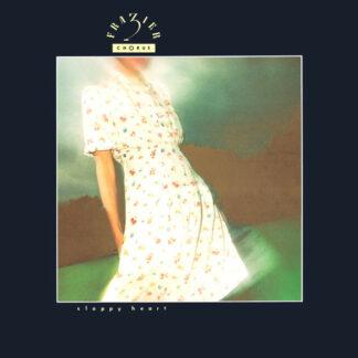 "Frazier Chorus - Sloppy Heart (12"", EP)"