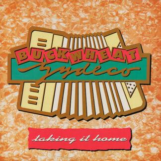 Buckwheat Zydeco - Taking It Home (LP, Album)