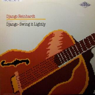 Django Reinhardt - Django / Swing It Lightly (2xLP, Comp, Mono, RE, RM)