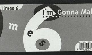 "3 Times 6 - I'm Gonna Make It (12"")"