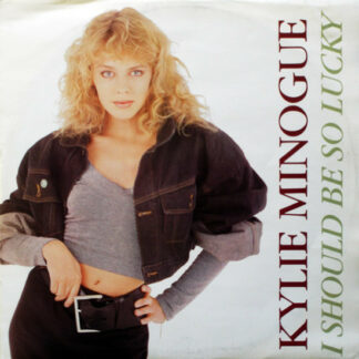 "Kylie Minogue - I Should Be So Lucky (12"")"