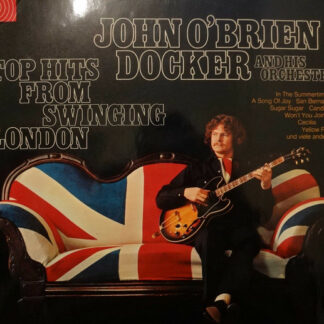 John O'Brien Docker And His Orchestra - Top Hits From Swinging London (LP, Album)