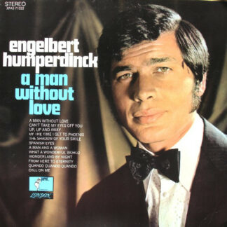 Engelbert Humperdinck - A Man Without Love (LP, BW )