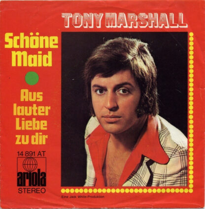 "Tony Marshall - Schöne Maid (7"", Single)"