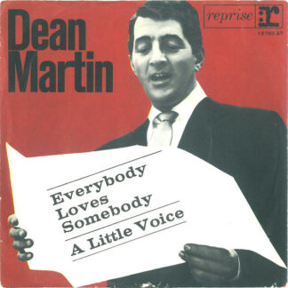 "Dean Martin - Everybody Loves Somebody / A Little Voice (7"", Single)"