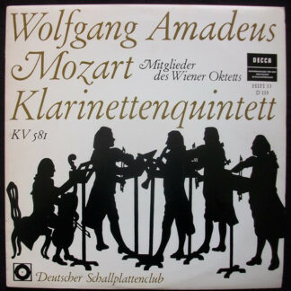 """Wolfgang Amadeus Mozart, Mitglieder Des Wiener Oktetts - Klarinettenquintett A-Dur, KV 581 (10"""", Mono, Club)"""