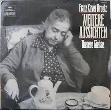 Therese Giehse, Franz Xaver Kroetz - Weitere Aussichten – Ein Stück für Therese Giehse (LP, Album)