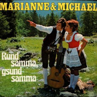 Marianne & Michael - Rund Samma, Gsund Samma (LP, Album)