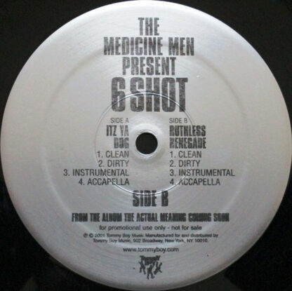 "The Medicine Men Present 6 Shot - Itz Ya Dog / Ruthless Renegade (12"", Promo)"