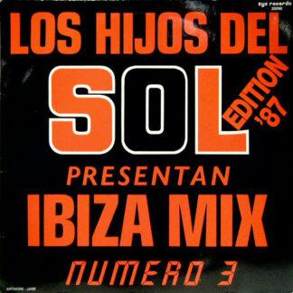 Los Hijos Del Sol - Ibiza Mix (Numero 3) (Edition '87) (LP, Mixed)