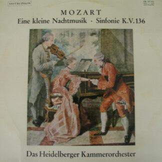 Wolfgang Amadeus Mozart - Das Heidelberger Kammerorchester* - Eine Kleine Nachtmusik / Sinfonie K.V. 136 (LP, Album)